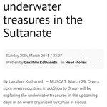 """Divers to explore underwater treasure in the Sultanate"" Oman Observer newspaper http://t.co/mwjmwobfA3 http://t.co/7NPFfUJxDA"