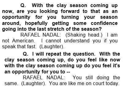 Hehe, at least he can still make jokes :D #RafaNadal http://t.co/YfyDsEGGIp