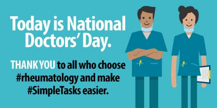 Today is National Doctors' Day. Thank you to all who choose   #rheumatology & make #SimpleTasks easier! http://t.co/q9fxZ92yYG