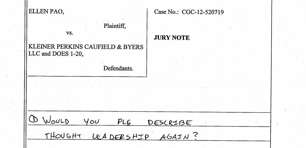 Explaining the tech industry, in a sentence. MT @JeffElder: Jury note from Pao-Kleiner http://t.co/lnNbcqQBJB
