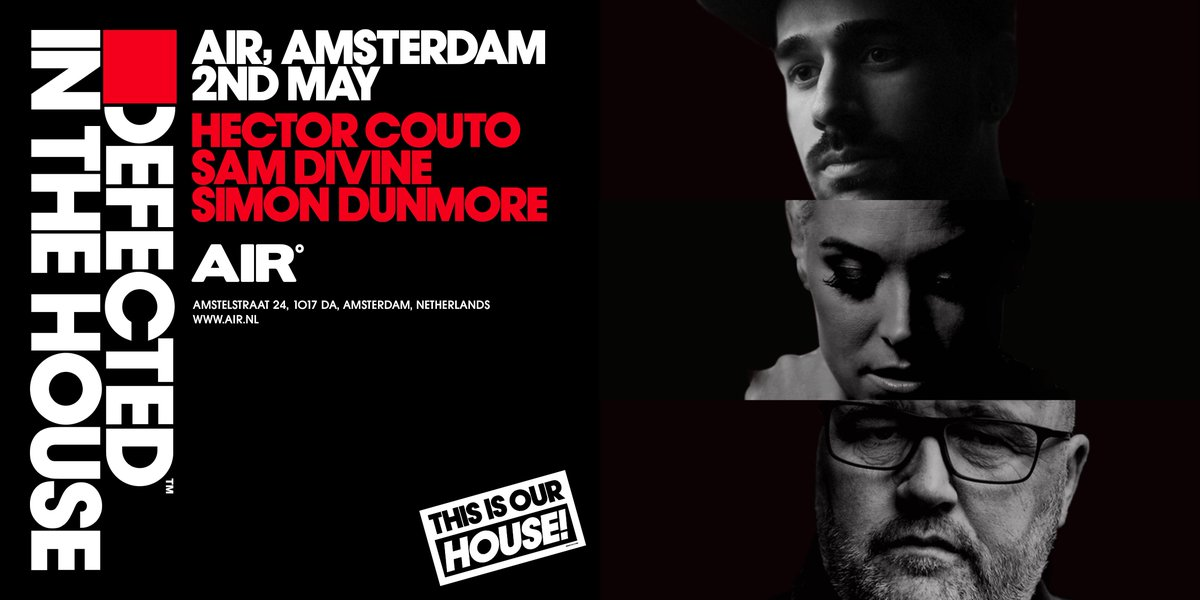 DEFECTED IS BACK! May 2nd we celebrate bank holiday in Amsterdam @SimonDunmore you ready?