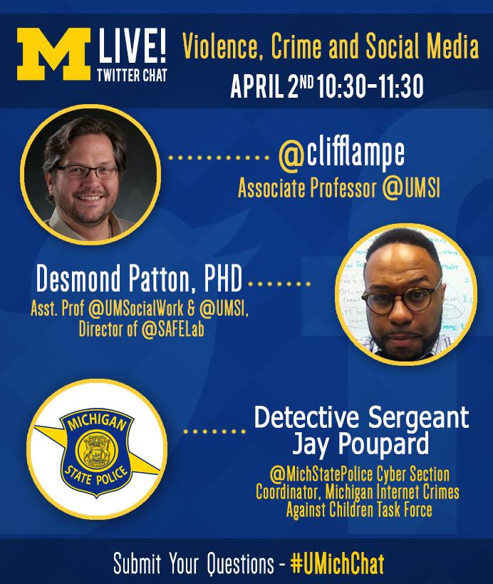 DON'T MISS: Violence, Crime & #SocialMedia, a #UMichChat.  Thurs @ 10:30am w/@clifflampe, @MichStatePolice & @SAFELab http://t.co/EGGhSi5XPH