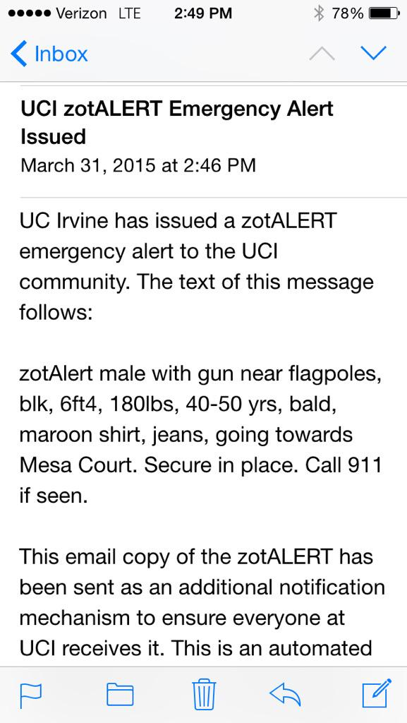 zotAlert male w/ gun near flagpoles, bald, maroon shirt, jeans, towards Mesa Court. Secure in place. Call 911 if seen http://t.co/QlAZ7WMblw