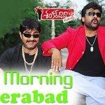 """Good Morning #Hyderabad ???????????? Good morning come on everybody say"" Superb???? GM song. #ShankarDadaZindabad #Chiranjeevi http://t.co/xaRsAEOf3E"