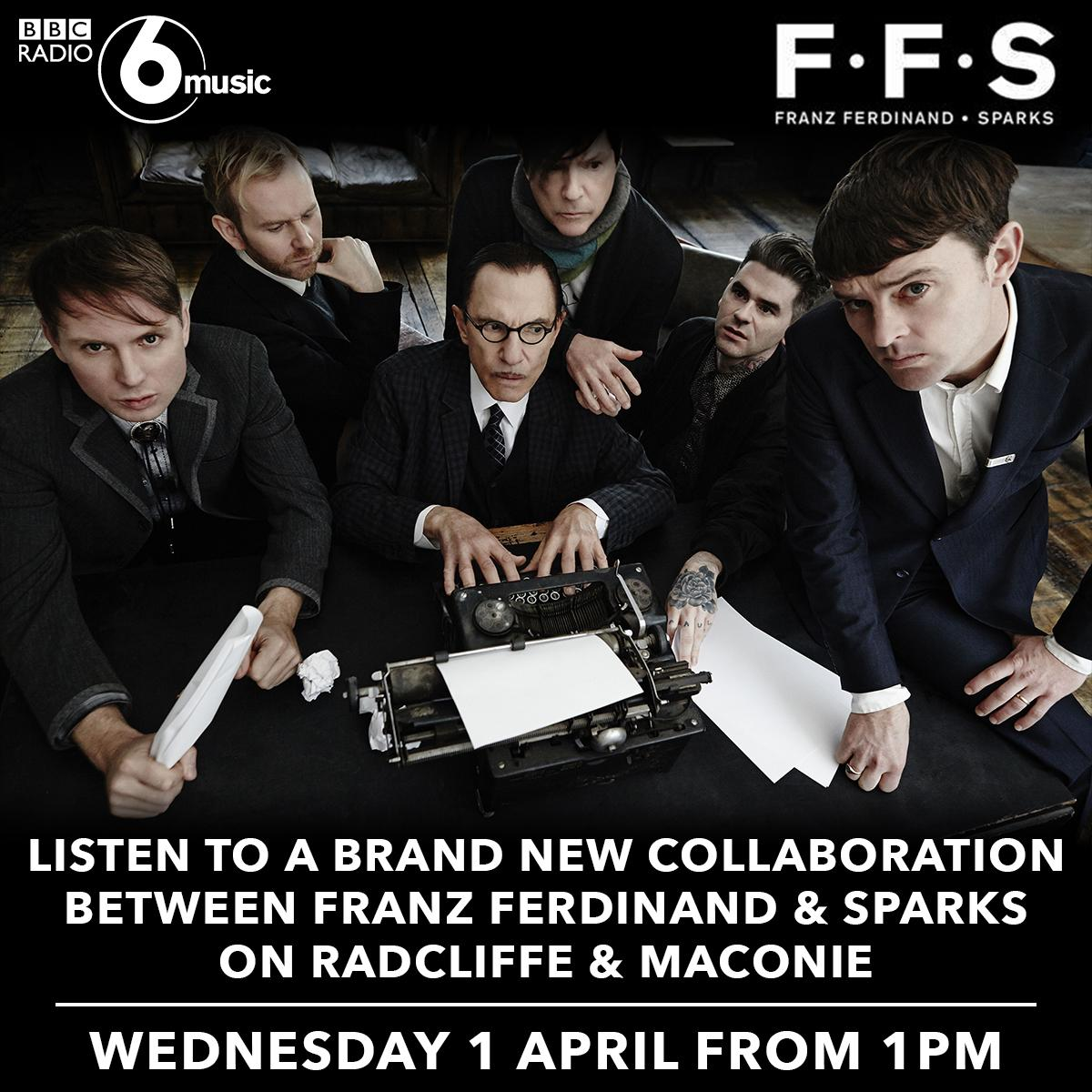 #AlsoComingUp a FIRST PLAY of @FFS_Music – the new band from @Franz_Ferdinand and @SparksOfficial. @BBC6MusicNews http://t.co/MGcRdvX2ez