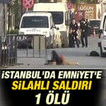 FLAŞ! İstanbulda Emniyete Silahlı Saldırı! 1 ölü! Nefret ekip fırtına biçen bir ülke olduk!  http://t.co/sl8VzEogOf http://t.co/Bpccxlz2es