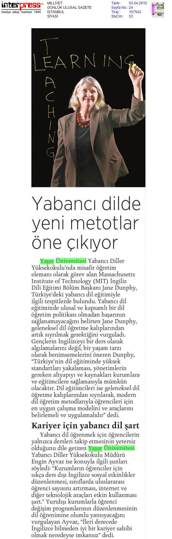 Today's newspaper & Jane Dunphy from Massachusetts Institute of Technology  #milliyet #mit #mitgsl @YasarUniv #fb http://t.co/8KKFxlUa3X
