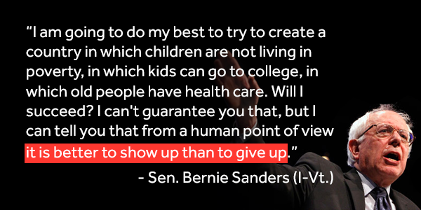 .@SenSanders #FeelTheBern  It is better to show up than to give up. https://t.co/xDpOb4H0oD