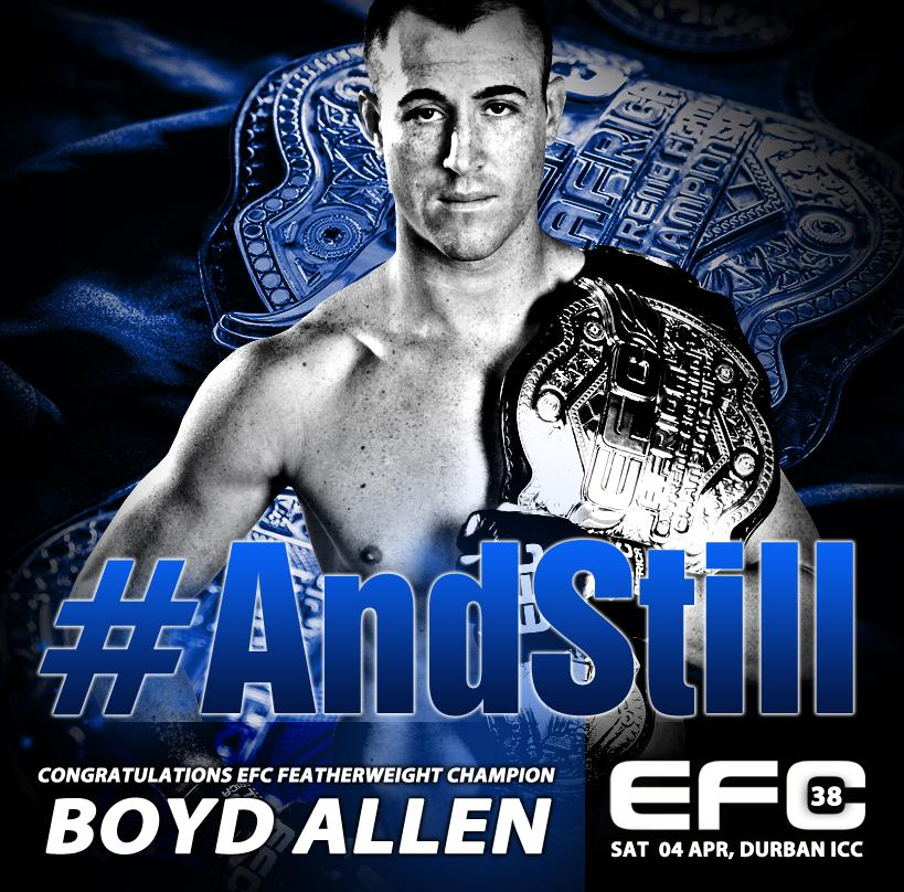 And Still Featherweight Champion of the world, @BoydAllenEFC  #EFC38 http://t.co/1lWjn6qLhb