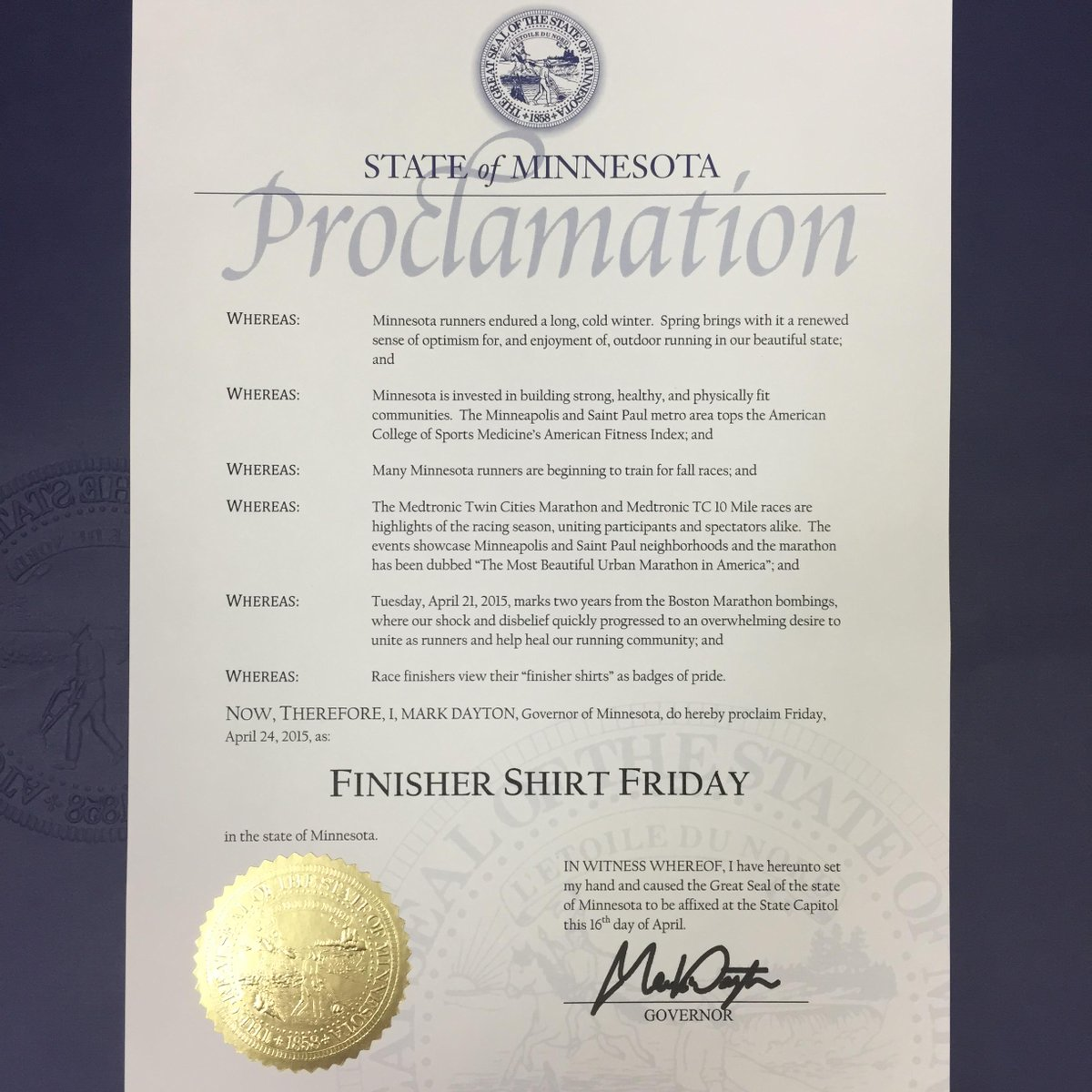 It's official! #FinisherShirtFriday has been proclaimed by @GovMarkDayton for next Friday! http://t.co/xUZ8Vhe5zN http://t.co/cPkiNjdYvo