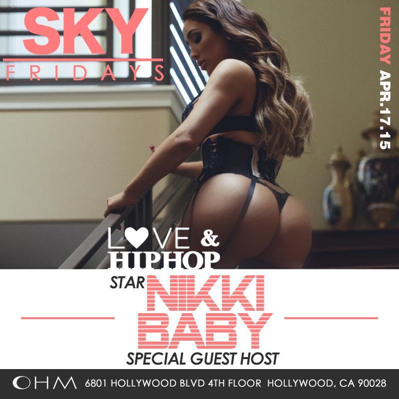 Tonight! #SKYFridays @OHMnightclubLA! w/ @LoveHipHopVH1 Star @MissNikkiiBaby & Industry Friends! txt562.565.3490 http://t.co/SepsI520Mp