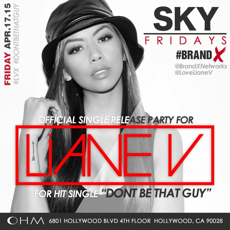 Tonight! #SKYFridays @OHMnightclubLA! Official Single #DontBeThatGuy Release Party for @LoveLianeV! txt562.565.3490 http://t.co/czowC9veAZ