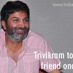 #Trivikram to direct his friend once again  read here - http://t.co/KTHZomoBV1 http://t.co/a1MUmpiD5l