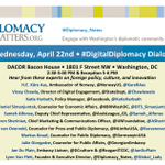 Still time to register for the #DigitalDiplomacy Dialogue #DC Wed 22.04. http://t.co/NvQRDmEX2e via @Diplomacy_Notes http://t.co/1UAgvtUVvg