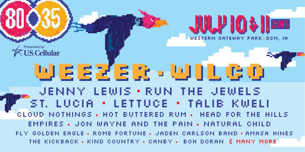 80/35 2015: Weezer, Wilco, Jenny Lewis, Run The Jewels, St. Lucia, Lettuce & more. Tickets: https://t.co/5JAKQJlHEI http://t.co/aH6Gqf3ZMq