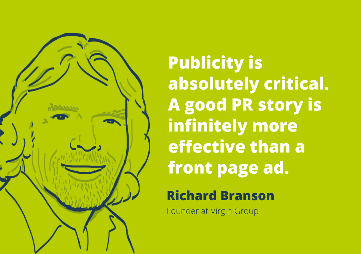 """""""Publicity is absolutely critical. A good PR story is more effective than a front page ad."""" @richardbranson @prezly http://t.co/Wi9A019QGi"""