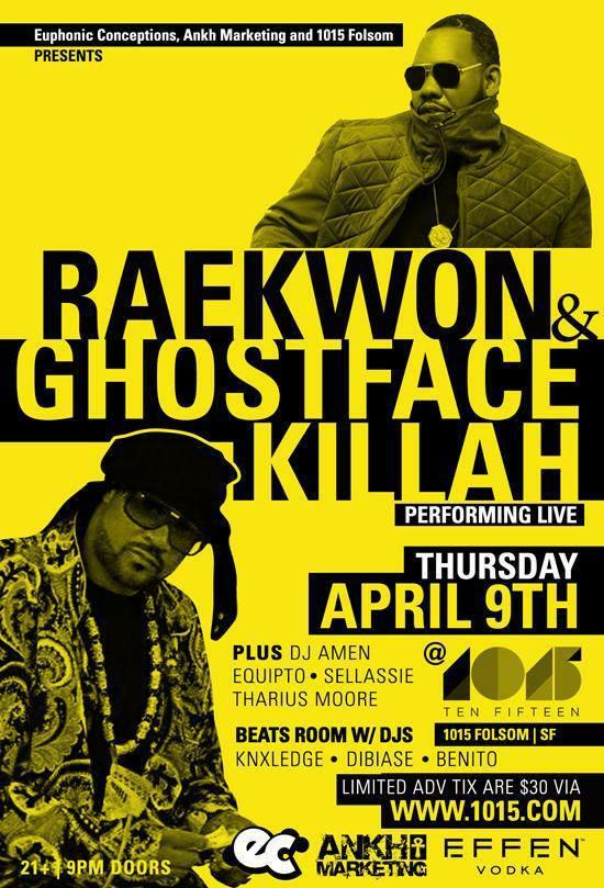 @Raekwon & @GhostfaceKillah LIVE tomorrow night @1015SF presented by @AnkhMarketing Don't sleep #FILA http://t.co/B3ZPryYgIx
