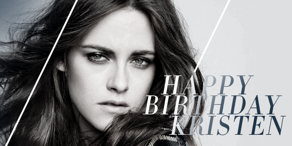 Happy birthday to the beautiful, talented, and fearless Kristen Stewart! http://t.co/NA0uHCau2g