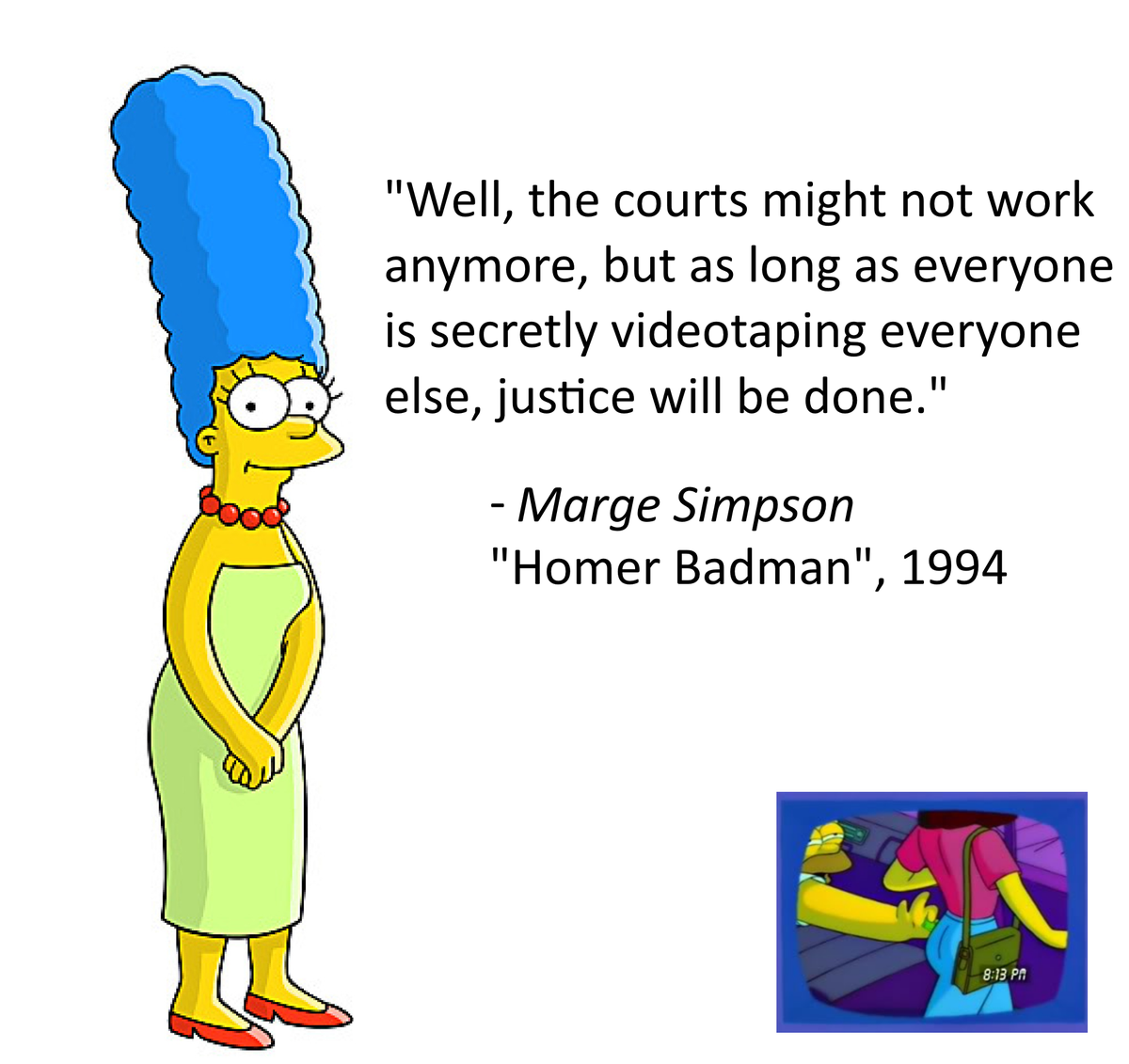Marge Simpson's words in 1994 seem to have some relevance today, even if it was tongue-in-cheek. http://t.co/H2szahn5JT