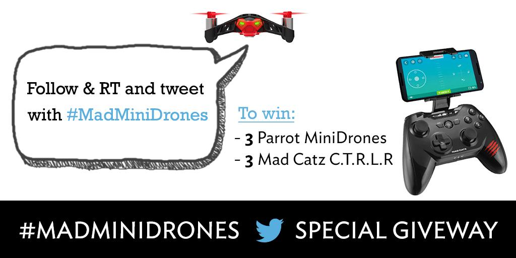 To WIN: 6 @Parrot MiniDrones & @MadCatzFR C.T.R.L.R! Follow & Tweet at us with #MadMiniDrones http://t.co/jvFconDB3T http://t.co/ITJfJd9zNn
