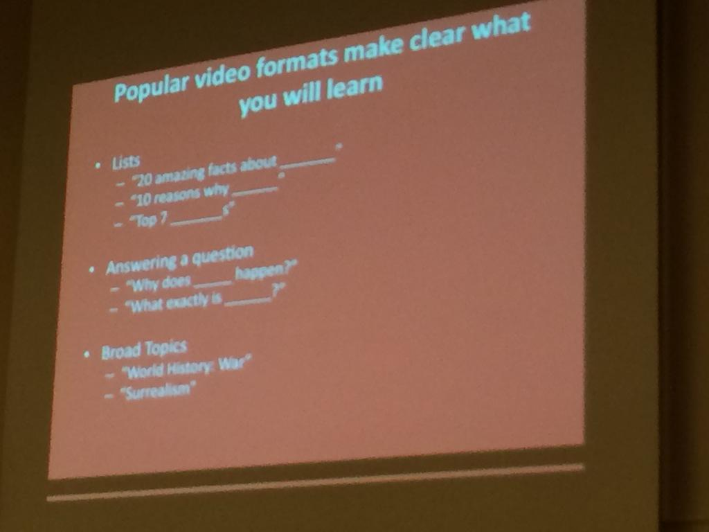 Popular video formats: Lists, answering a question, broad topics #MW2015 http://t.co/dRd396QHfY