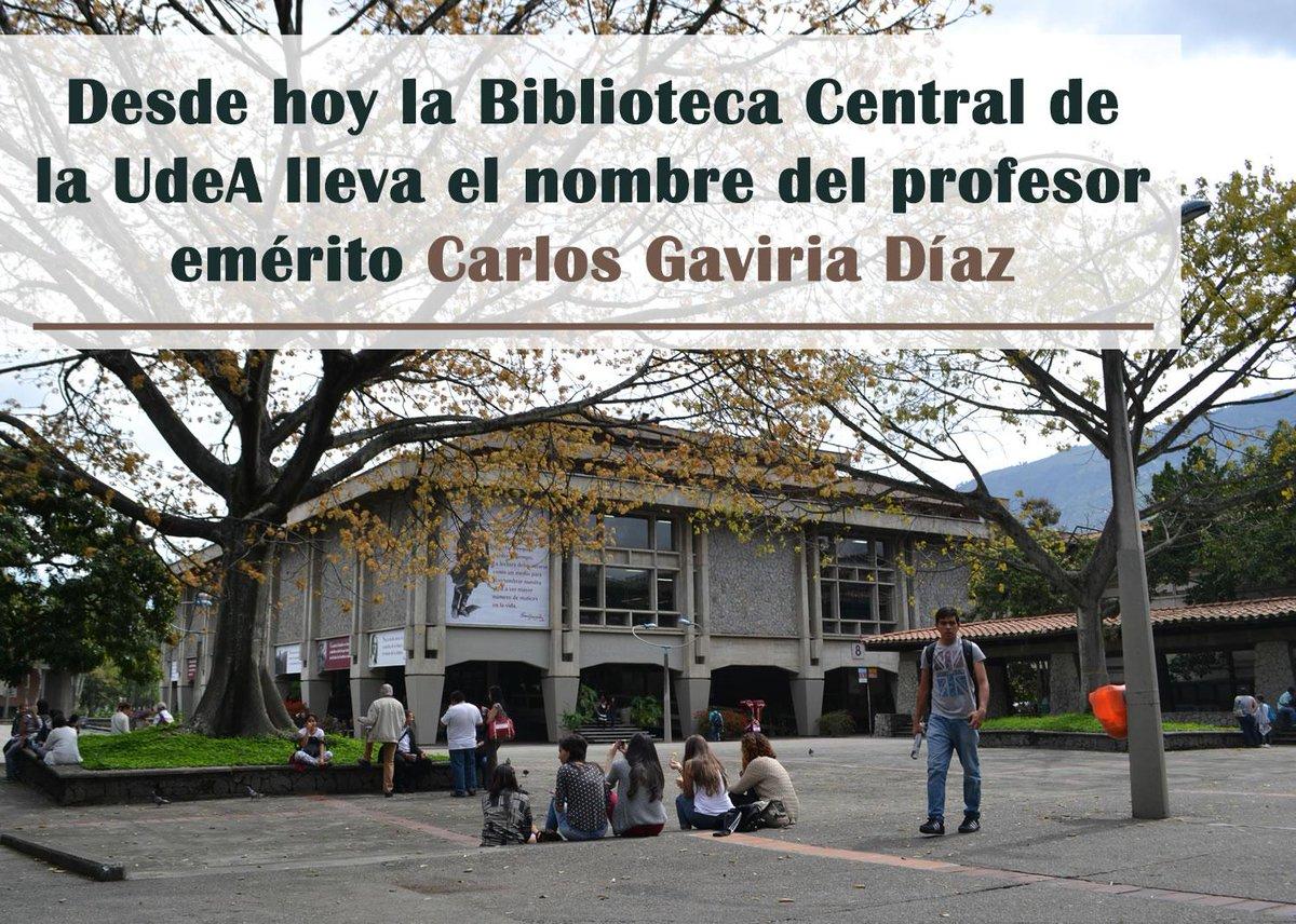 Como homenaje póstumo desde hoy la Biblioteca central #UdeA lleva el nombre de Carlos Gaviria Díaz http://t.co/iOjDEsLTMl