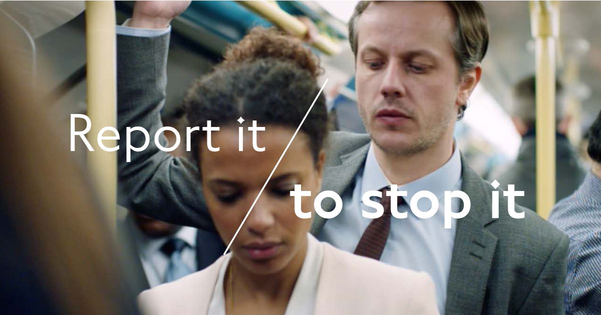 NEW #ReportItToStopIt campaign with @TfL is here. Let's end sexual offences on your journey: http://t.co/jDs7JfFOxA http://t.co/LmBZa3JfE7
