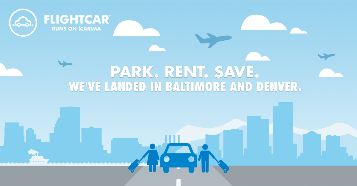 RT @FlightCar: FlightCar's landed at TWO new locations: BWI & DEN! @BWI_Airport @DENAirport