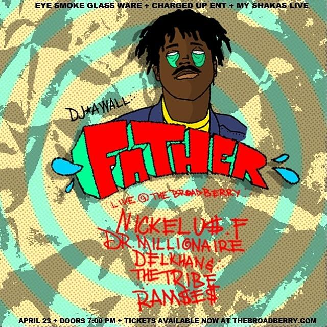 FATHER FUCKING SHIT UP APRIL 23RD AT THE BROADBERRY RICHMOND VA W/ NICKELUS F X DR MILLIONAIRE & MORE http://t.co/9FVQRoP29Z