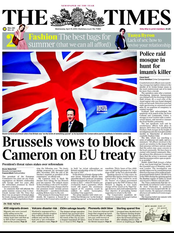 #EU running scared rt @roxley: I suspect this was not the @thetimes front page David Cameron was hoping to wake up to http://t.co/xYW6JJRTSQ