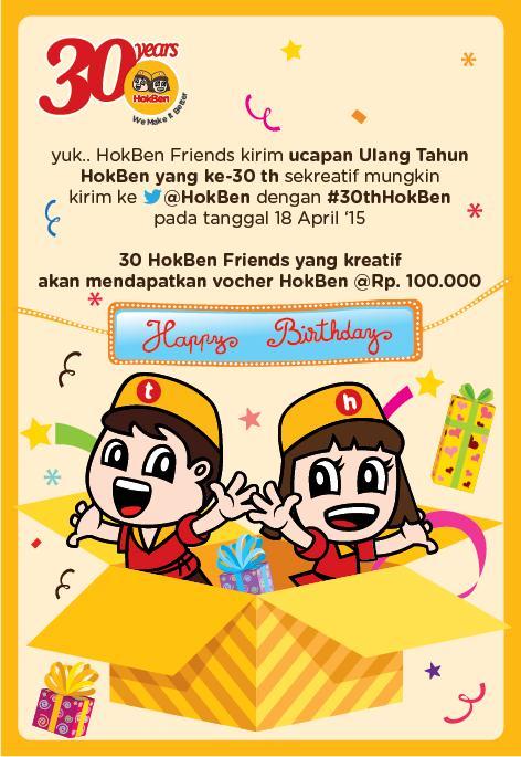 HokBen Friends yuk kirim ucapan HUT HokBen ke 30th sekreatif mungkin, dapatkan voucher Rp.100,000 info lihat gambar: http://t.co/LZUWn3v9Of