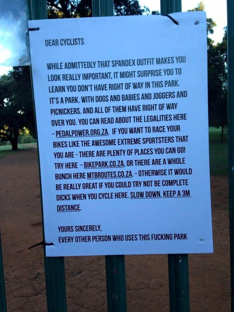 With love and respect to my cyclist friends, I so approve of this notice at Emmarentia Park http://t.co/QoxSaRINcr