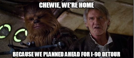 The force will be with you if you plan ahead for this weekend's westbound I-90 detour. #TheForceAwakens http://t.co/vPiOhRhjXj