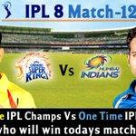 RT @raagadotcom: #IPL8 Match 12 Today 8:00PM CSK Vs MI  #IPL2015 #PepsiIPL #whistlepodu #CSK #MI #CSKvMI #MIvCSK #ChennaiSuperKings http://…