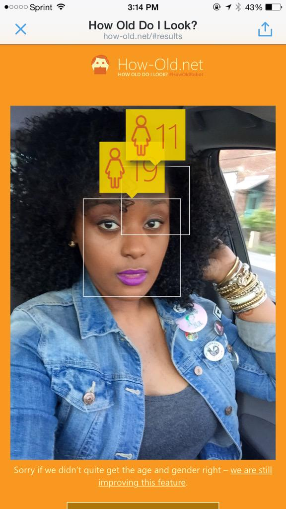 19 in the face, weave from some 11 year old. RT @UrLeadingLady: fam. how I'm 19 AND 11??!! http://t.co/hjSJBumjO9