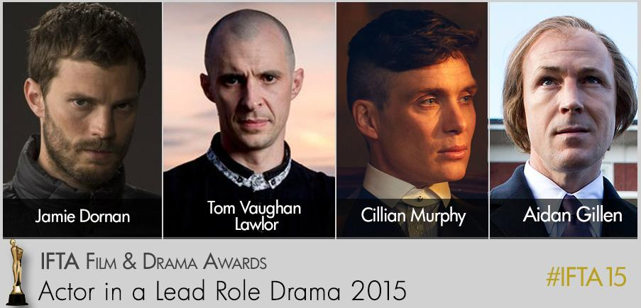 #IFTA15 Nominees in Spotlight! Contenders for Actor in a Lead Role - IFTA Film & Drama Awards May 24th...#irishtalent http://t.co/XLCFxUgpLe