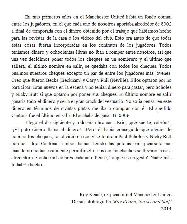 RT @esttoper: Roy Keane, sobre su entonces capitán Eric Cantona. http://t.co/q9JNDoS7aK