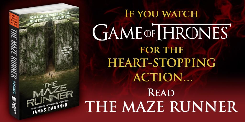 The action and suspense of #MazeRunner will keep you on your toes just like the #RedWedding did. @JamesDashner #GOT http://t.co/MS3OZyH2ib