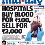 RT @SachinKalbag: Today's @mid_day investigation: How private hospitals buy blood for Rs 100 and sell at Rs 2000 http://t.co/Xn8CjYSvbT htt…