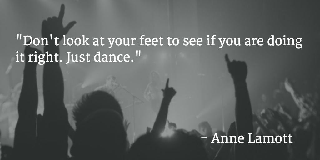 """""""Don't look at your feet to see if you are doing it right. Just dance."""" - Anne Lamott  #quote #photography #justshoot http://t.co/Wu9wmb1mX5"""