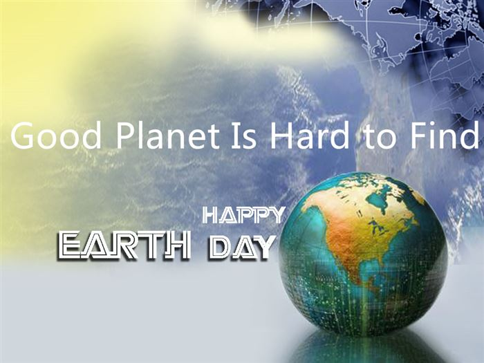 A Good Planet is hard to find.  Celebrate #EarthDay Plant a tree, start a garden. #EarthDay2015 http://t.co/tmb9AiWpAe