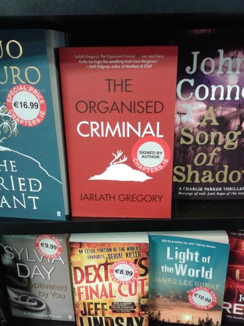 In stock & signed by the author: @JarlathGregory's The Organised Criminal. Launches @TheLiquorRooms tomorrow @ 6.30. http://t.co/s9DbYf0Elb