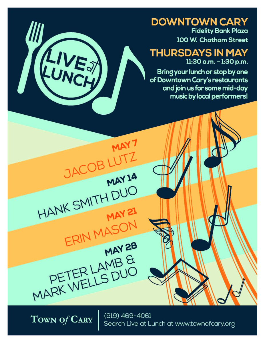 New event coming to #Downtown #Cary every Thursday in May... #LiveAtLunch on Fidelity Bank Plaza 11:30-1:30. http://t.co/yoQ3U6CAfF