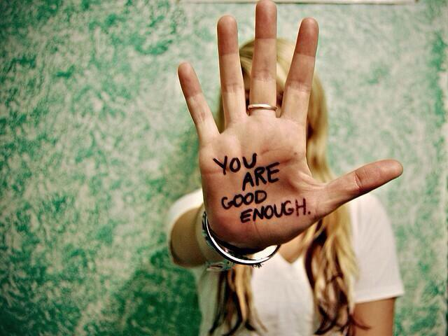 You are good enough! :-) http://t.co/f6DTkOWiZe