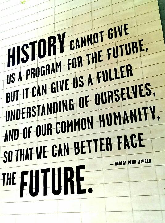 Why history matters, on a wall of the new @ChattaHistory Center in downtown @ChattanoogaFun: http://t.co/PvHujq5qcW