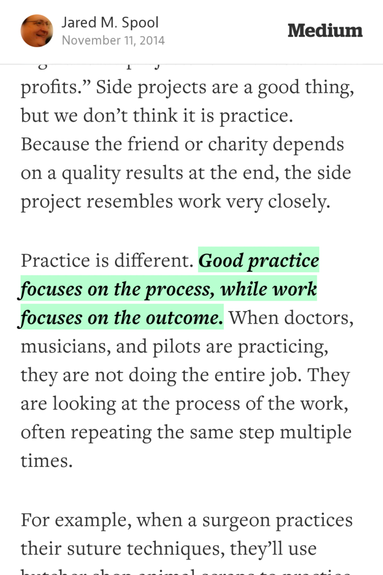 """""""Good practice focuses on the process, while work focuses on the outcome."""" —@jmspool https://t.co/W3DILeHq8d http://t.co/fizYH7Valu"""
