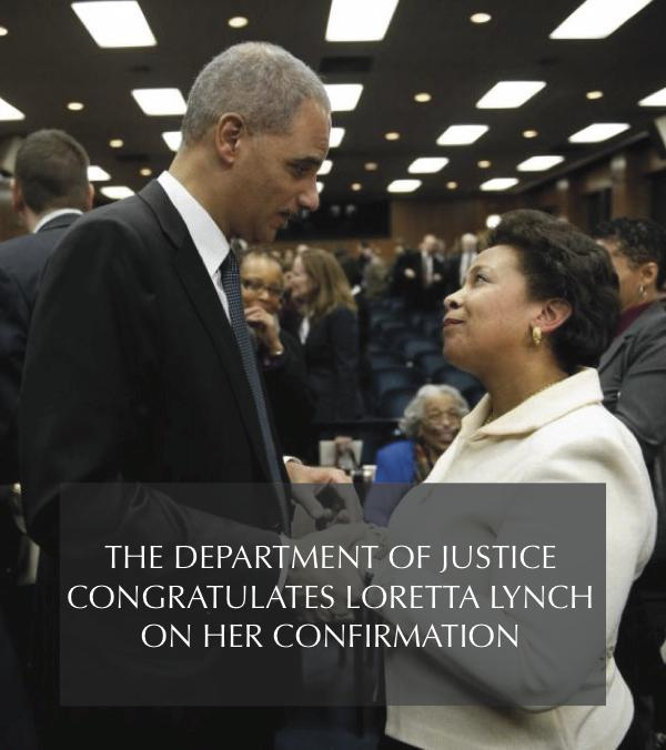 The Department of Justice congratulates Loretta Lynch on her confirmation. http://t.co/LZuUJuPhtT