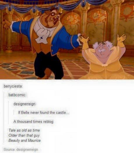 Tale as old as time, Beauty and Maurice