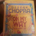RT @KristinMeekhof: #Fridayreads this #book for children by Dr. @DeepakChopra On My Way To A Happy Life
