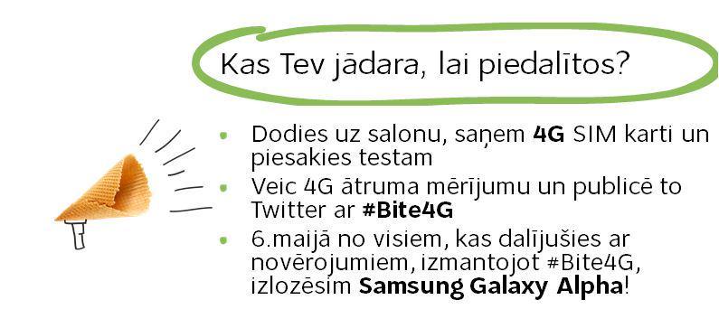 Meklējam cītīgus 4G testētājus!  Palīdzi testēt #Bite4G un pretendē uz superātro 4G+ telefonu Samsung Galaxy Alpha! http://t.co/mW15acK6o6